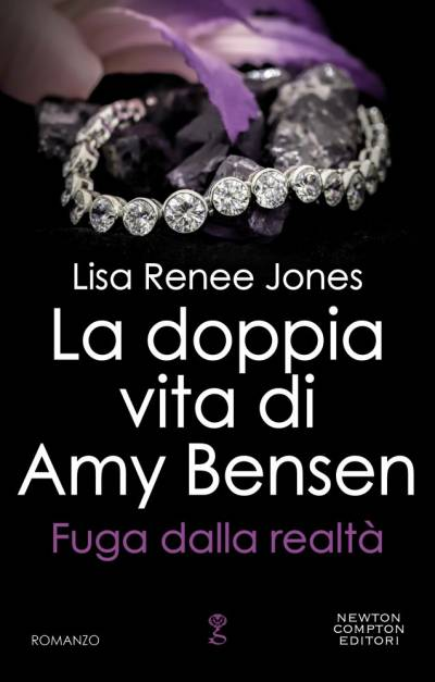 La doppia vita di Amy Bensen. Fuga dalla realtà di Lisa Renee Jones