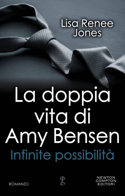 La doppia vita di Amy Bensen. Infinite possibilità di Lisa Renee Jones
