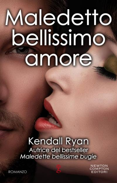 Maledetto bellissimo amore di Kendall Ryan