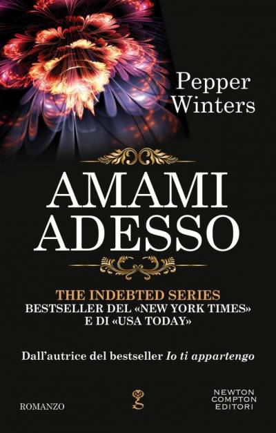 Amami adesso di Pepper Winters