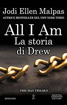 copertina di All I am. La storia di Drew.