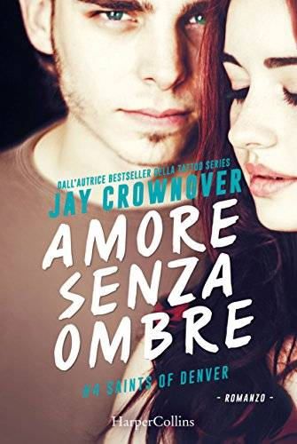 Jay Crownover Amore senza ombre - copertina