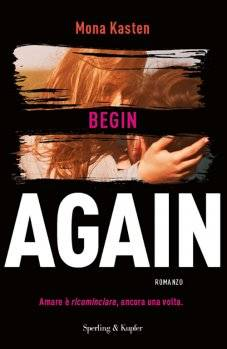 Mona Kasten Begin Again - copertina