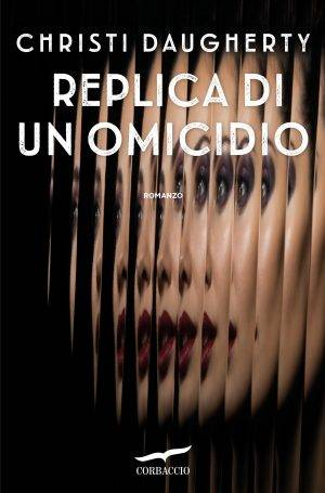 Christi Daugherty Replica di un omicidio - copertina
