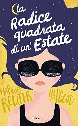 Harriet Reuter Hapgood La radice quadrata di un'estate - copertina
