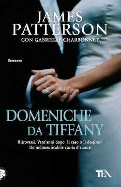 James Patterson & Gabrielle Charbonnet Domeniche da Tiffany - copertina