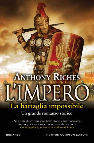 Anthony Riches L'impero. La battaglia impossibile - copertina