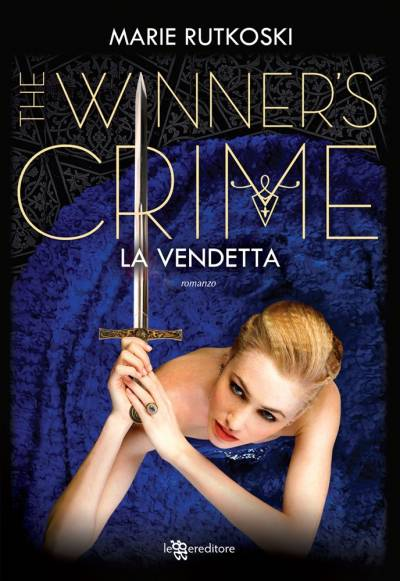 trama del libro The Winner's Crime - La Vendetta