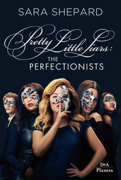 Sara Shepard The perfectionists: Pretty Little Liars - copertina