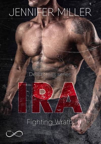 Ira - Fighting Wrath di Jennifer Miller