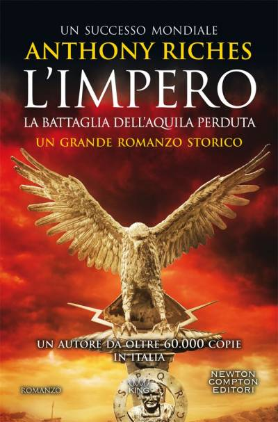 Anthony Riches L'impero. La battaglia dell'Aquila perduta - copertina