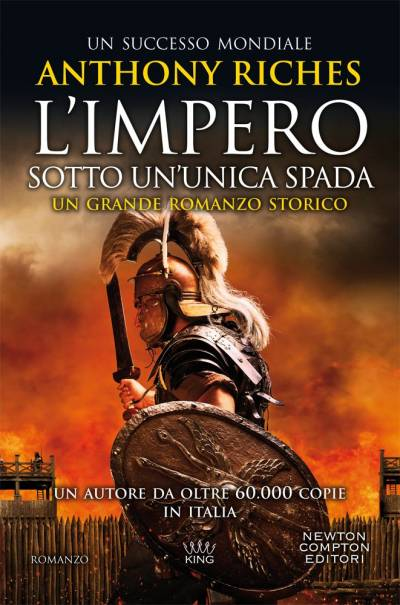 Anthony Riches L'impero. Sotto un'unica spada - copertina