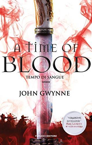 John Gwynne A time of blood. Tempo di sangue.  - copertina